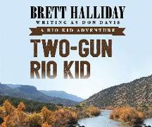 Cover-Bild zu Halliday, Brett: Two-Gun Rio Kid
