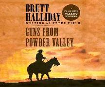 Cover-Bild zu Halliday, Brett: Guns from Powder Valley
