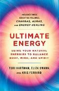 Cover-Bild zu Ultimate Energy: Using Your Natural Energies to Balance Body, Mind, and Spirit (eBook) von Hartman, Tori