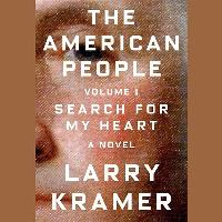 Cover-Bild zu Kramer, Larry: The American People, Vol. 1: Search for My Heart