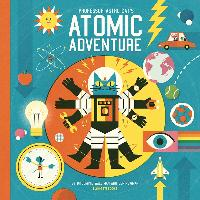 Cover-Bild zu Walliman, Dominic: Professor Astro Cat's Atomic Adventure