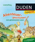 Cover-Bild zu Holthausen, Luise: Duden Leseprofi - Abenteuergeschichten