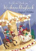 Cover-Bild zu Chidolue, Dagmar: Ein kleines Stück vom Weihnachtsglück