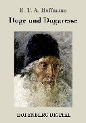 Cover-Bild zu E. T. A. Hoffmann: Doge und Dogaresse (eBook)