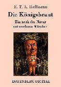 Cover-Bild zu E. T. A. Hoffmann: Die Königsbraut (eBook)