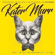 Cover-Bild zu Hoffmann, Ernst Theodor Amadeus: Kater Murr (Audio Download)