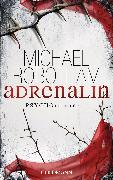 Cover-Bild zu Robotham, Michael: Adrenalin (eBook)