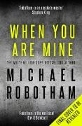 Cover-Bild zu Robotham, Michael: When You Are Mine (eBook)