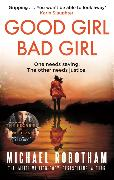 Cover-Bild zu Robotham, Michael: Good Girl, Bad Girl