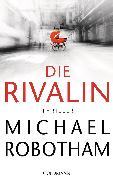 Cover-Bild zu Robotham, Michael: Die Rivalin (eBook)