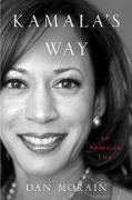 Cover-Bild zu Kamala's Way (eBook) von Morain, Dan