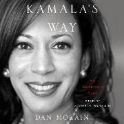 Cover-Bild zu Kamala's Way: An American Life von Morain, Dan