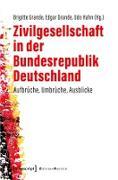 Cover-Bild zu Grande, Brigitte (Hrsg.): Zivilgesellschaft in der Bundesrepublik Deutschland (eBook)