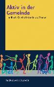 Cover-Bild zu Dam, Harmjan: Aktiv in der Gemeinde (eBook)