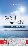Cover-Bild zu Hahn, Udo (Hrsg.): Du bist mir nahe (eBook)