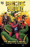 Cover-Bild zu Ostrander, John: Suicide Squad Vol. 7: The Dragon's Hoard