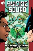 Cover-Bild zu Ostrander, John: Suicide Squad Vol. 6: The Phoenix Gambit