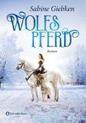 Cover-Bild zu Giebken, Sabine: Wolfspferd (eBook)