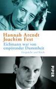 Cover-Bild zu Arendt, Hannah: Eichmann war von empörender Dummheit