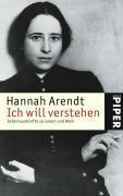 Cover-Bild zu Arendt, Hannah: Ich will verstehen