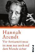 Cover-Bild zu Arendt, Hannah: Vor Antisemitismus ist man nur noch auf dem Monde sicher