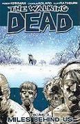 Cover-Bild zu Robert Kirkman: The Walking Dead Volume 2: Miles Behind Us