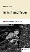 Cover-Bild zu Grün, Max von der: Irrlicht und Feuer