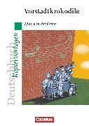 Cover-Bild zu Winter, Jörn: Deutschbuch - Ideen zur Jugendliteratur, Kopiervorlagen zu Jugendromanen, Vorstadtkrokodile, Empfohlen für das 5./6. Schuljahr, Kopiervorlagen
