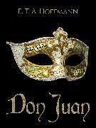 Cover-Bild zu Hoffmann, E. T. A.: Don Juan (eBook)