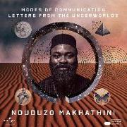Cover-Bild zu Modes Of Communication: Letters von Makhathini, Nduduzo (Gespielt)