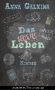 Cover-Bild zu Galkina, Anna: Das neue Leben (eBook)