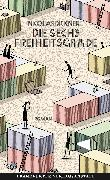 Cover-Bild zu Dickner, Nicolas: Die sechs Freiheitsgrade (eBook)