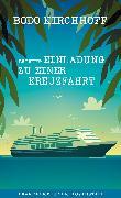 Cover-Bild zu Kirchhoff, Bodo: Betreff: Einladung zu einer Kreuzfahrt (eBook)