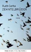 Cover-Bild zu Cerha, Ruth: Zehntelbrüder (eBook)