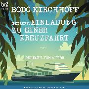 Cover-Bild zu Kirchhoff, Bodo: Betreff: Einladung zu einer Kreuzfahrt (Audio Download)