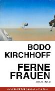 Cover-Bild zu Kirchhoff, Bodo: Ferne Frauen (eBook)