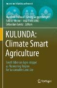 Cover-Bild zu KULUNDA: Climate Smart Agriculture von Frühauf, Manfred (Hrsg.)