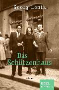 Cover-Bild zu Das Schützenhaus (eBook) von Lentz, Georg
