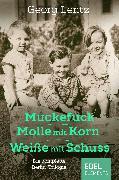 Cover-Bild zu Muckefuck / Molle mit Korn / Weiße mit Schuss (eBook) von Lentz, Georg