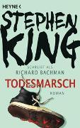 Cover-Bild zu King, Stephen: Todesmarsch