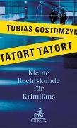 Cover-Bild zu Gostomzyk, Tobias: Tatort Tatort