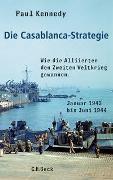 Cover-Bild zu Kennedy, Paul: Die Casablanca-Strategie