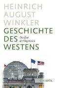 Cover-Bild zu Winkler, Heinrich August: Geschichte des Westens