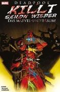 Cover-Bild zu Bunn, Cullen: Deadpool killt schon wieder das Marvel-Universum