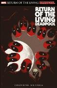 Cover-Bild zu Bunn, Cullen: Deadpool: Return of the living Deadpool