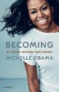 Cover-Bild zu Obama, Michelle: Becoming. Mi historia adaptada para jóvenes / Becoming: Adapted for Young Reader s
