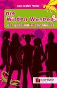 Cover-Bild zu Müller, Ann-Sophie: Die wilden Wespen und der geheimnisvolle Bunker