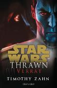 Cover-Bild zu Zahn, Timothy: Star Wars? Thrawn - Verrat