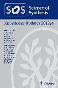 Cover-Bild zu Batrice, Rami J. (Beitr.): Science of Synthesis Knowledge Updates 2012 Vol. 4 (eBook)