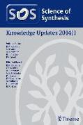 Cover-Bild zu Krause, Norbert (Hrsg.): Science of Synthesis Knowledge Updates 2014 Vol. 1 (eBook)